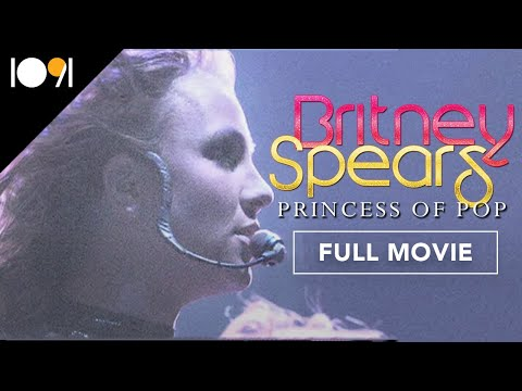 Britney Spears: Princess of Pop (FULL DOCUMENTARY)