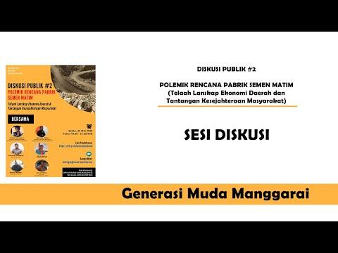 Rekaman Part IV Diskusi Publik #2 - Polemik Rencana Pabrik Semen Matim | Sesi Diskusi