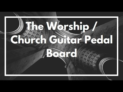 the worship church guitar pedal board youtube. Black Bedroom Furniture Sets. Home Design Ideas