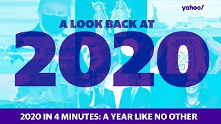 2020 in 4 minutes: A year like no other