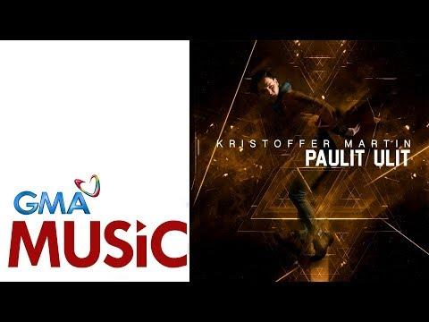 Paulit Ulit   Kristoffer Martin   Official Lyric Video