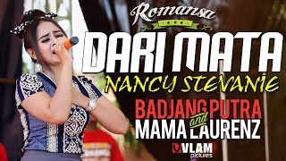Dari Mata NANCY STEVANI - ROMANSA JINGGOTAN 2017 BADJANG PUTRA AND MAMA LAORENT.mp3