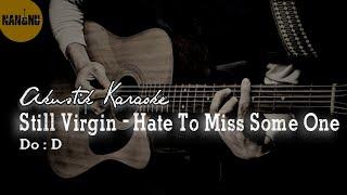 Still Virgin - Hate To Miss Someone Karaoke