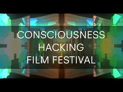 Consciousness Hacking Film Festival 2016