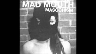 "Mad Mouth - ""Here Comes the Winter"""