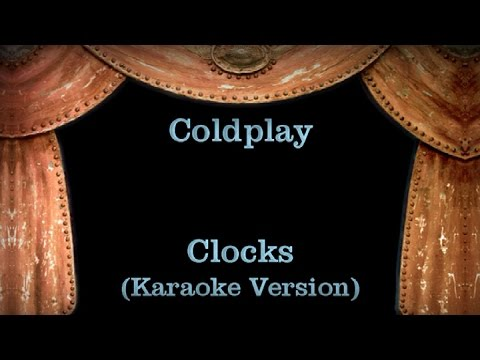 Coldplay - Clocks Lyrics (Karaoke Version)