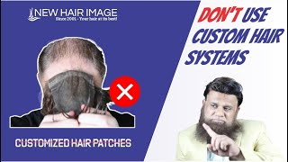 Avoid Customized Hair Patches :Use This Adaptable Hair System by New Hair Image Instead