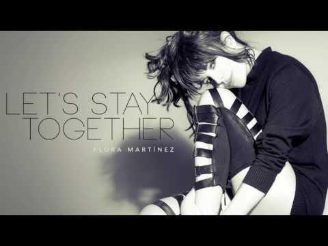 Flora Martínez - Let´s Stay Together, de Al Green -