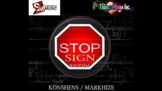 STOP SIGN RIDDIM MIXX BY DJ-M.o.M KONSHENS & MARKHIZE