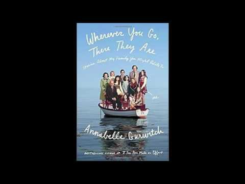 Annabelle Gurwitch Interview - Wherever You Go There They Are