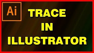 How to Trace an image in illustrator CC 2019 - Tutorial