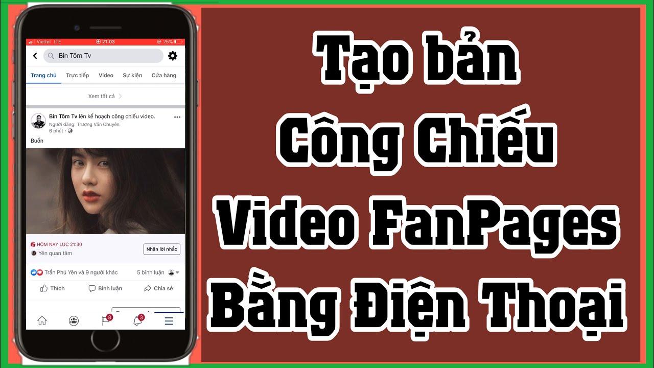 Hướng Dẫn Tạo Bản Công Chiếu Video FanPages Facebook Bằng Điện Thoại | Bin Tôm Tv
