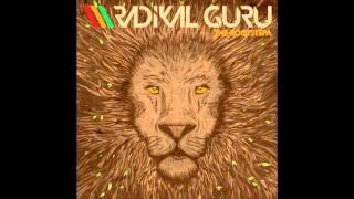 Radikal Guru - Fire (ft. Brother Culture)
