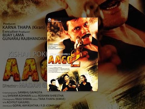 AAGO 2 - New Nepali Full Movie 2016/2073 |...
