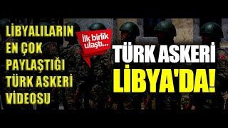 LİBYA HALKI BU VİDEOYU PAYLAŞIYOR / TÜRK ASKERİ