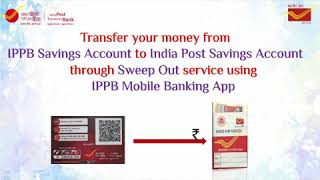 DIY Video Series 1; Episode 14   Funds Transfer from IPPB Account to POSA Through Sweep out Services