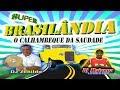 🎼 CD Brasilândia - O Calhambeque da Saudade Vol. 02 📀