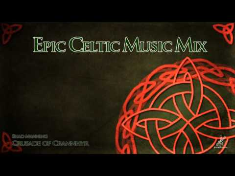 Epic Celtic Music Mix - Most Powerful & Beautiful Celtic Music | Vol.2 - Поисковик музыки mp3real.ru