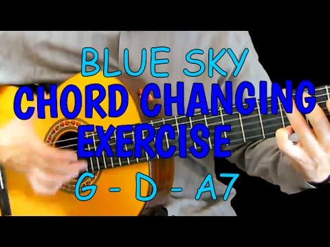 Blue Sky: Fun Way To Practice Changing Guitar Chords - G, D & A7 ...