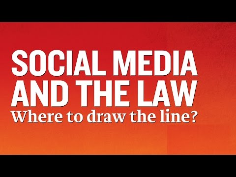 Social Media and the Law: Where to draw the line?