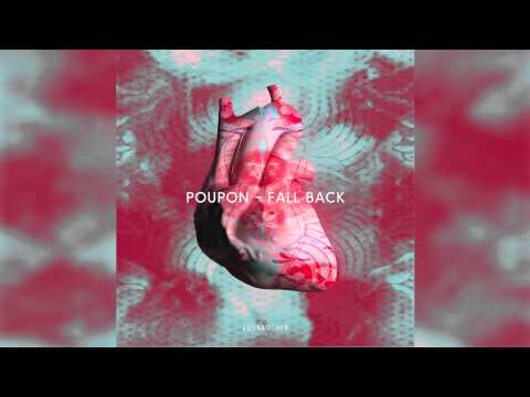 Poupon - Fall Back feat. Sam Moffatt