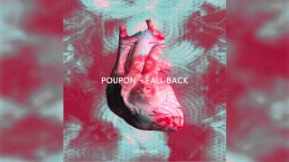 Poupon - Fall Back feat. Sam Moffatt