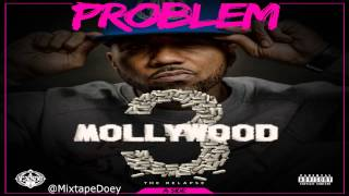 Problem - Mollywood 3: The Relapse ( Full Mixtape ) (+ Download Link )