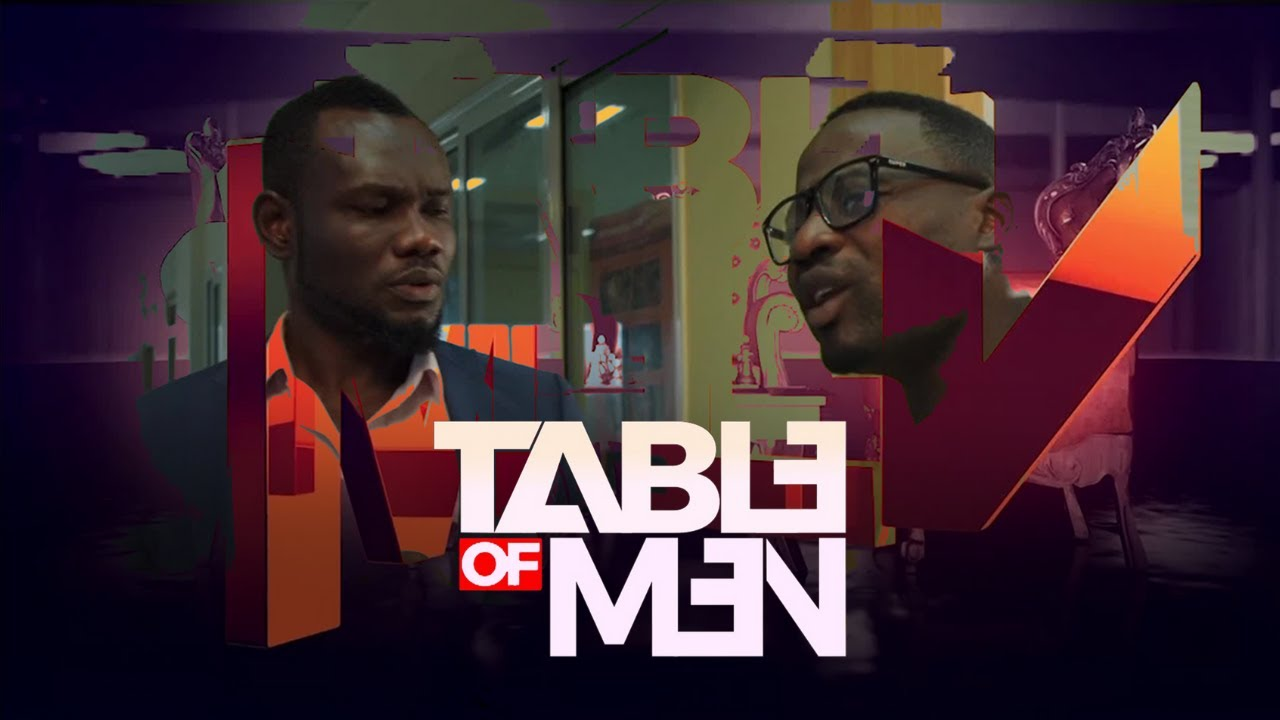 Download Table of Men S1   Series trailer   Ghana on Showmax