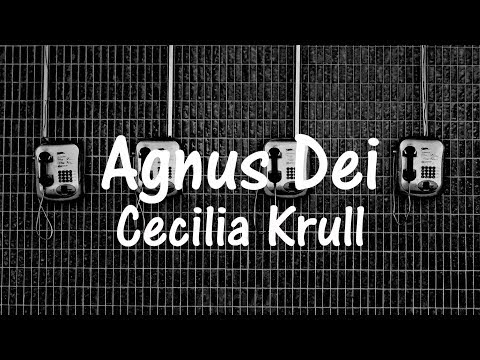 Cecilia Krull – Agnus Dei (Sub. Español)