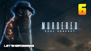 [Murdered: Soul Suspect #6] ДТП - КТО БЫЛ ЗА РУЛЕМ?