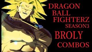 【S3】DRAGON BALL FIGHTERZ BROLY(Z) BASIC COMBOS【ドラゴンボールファイターズ ブロリー 基礎コンボ】