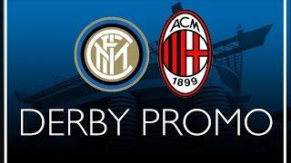 Milan - Inter.  PROMO .  #DerbyMilano(, 2016-01-29T15:37:30.000Z)