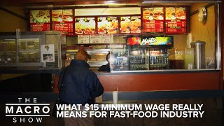 Unintended Consequences: What $15 Minimum Wage Really Means for Fast-Food Industry