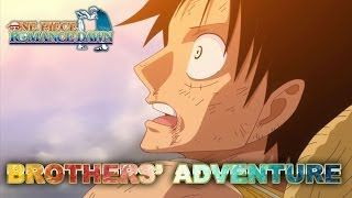 One Piece Romance Dawn - 3DS - Brothers' adventure (Japan Expo 2013) (Trailer)