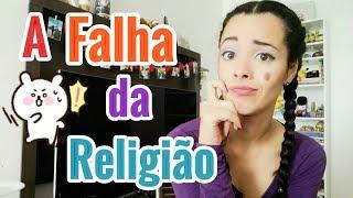 Video A Falha da Religião download MP3, 3GP, MP4, WEBM, AVI, FLV Januari 2018