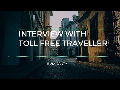 An interview with Toll Free Traveller