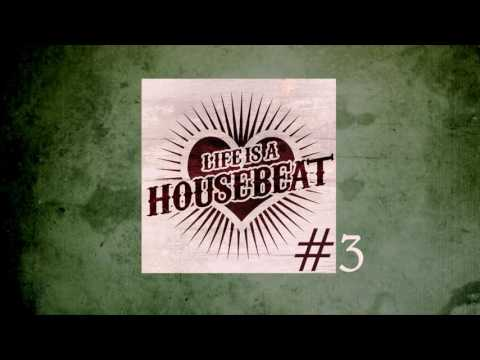 Life is a Housebeat #3 by Jay Mexx (Studio live DJ Mix 2017, incl. tracklist & download link)