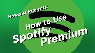 How to use Spotify Premium   Howcast Tech