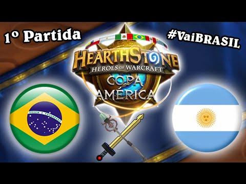 HearthStone Copa America: 1º Partida - Brasil Vs Argentina #VaiBRASIL