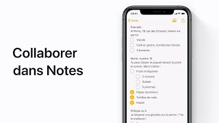 Collaborer dans Notes sur iPhone, iPad et iPod touch - Assistance Apple