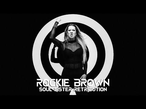 Rockie Brown - Soul Sister Retribution