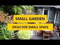 70+ Best Small Garden Ideas for Small Space 2018
