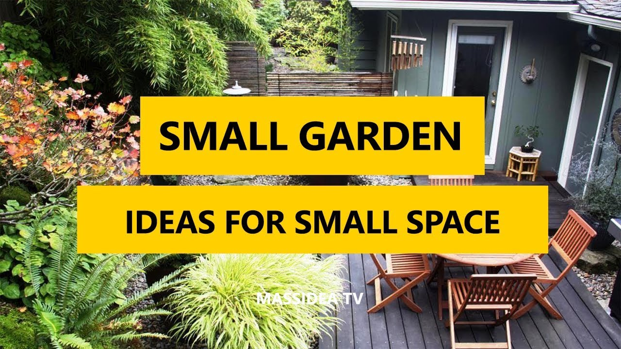70+ Best Small Garden Ideas for Small Space 2018 - YouTube