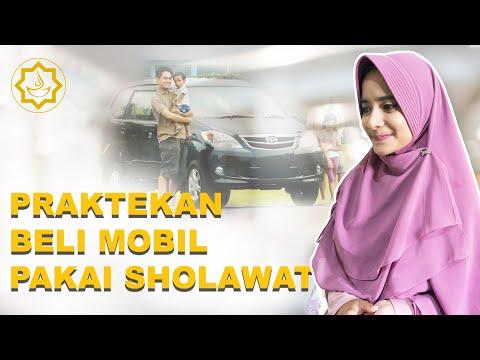 Beli Mobil Dengan Sholawat Nabi Singkat Tapi Dahsyat Lestari Azzahra