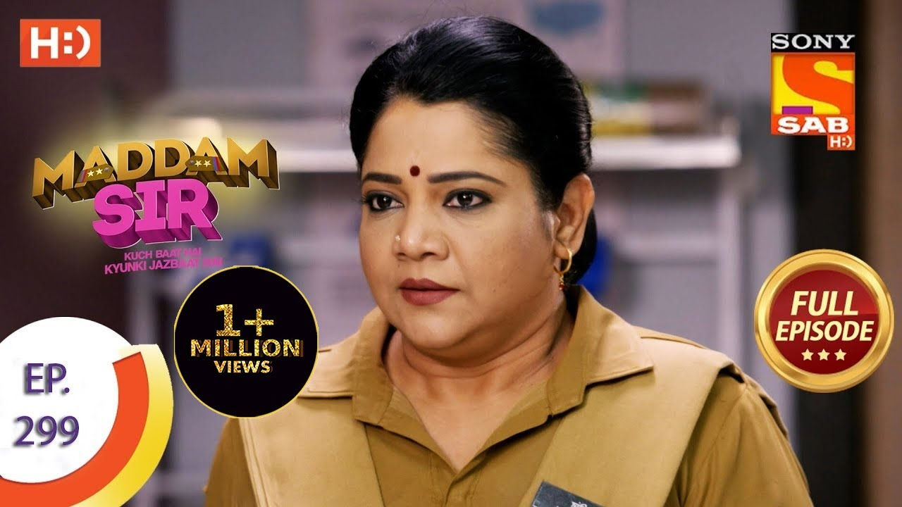 Download Maddam Sir - मैड्डम सर  -  Ep 299 - Full Episode - 17th September  2021