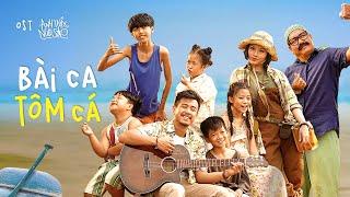 OST ANH THẦY NGÔI SAO | BÀI CA TÔM CÁ | KC 30.08.2019