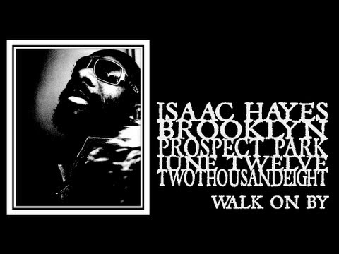 Isaac Hayes - Walk On By (Prospect Park 2008)