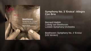 Symphony No. 3 'Eroica': Allegro Con Brio