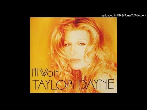 Taylor Dayne - I'll Wait (E-Smoove Anthem Vocal Mix)