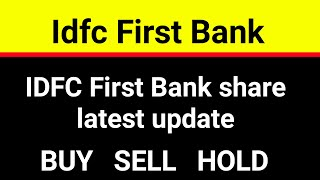 IDFC First Bank share latest update । IDFC First Bank share price analysis